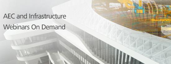 AEC och Infrastructure – Webinars On Demand
