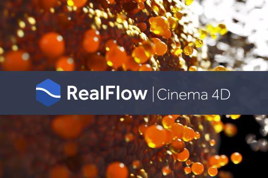 RealFlow | Cinema 4D ute nu!