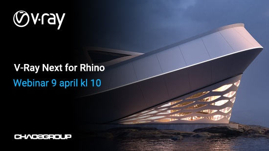 Webinar 9 april – V-Ray Next for Rhino