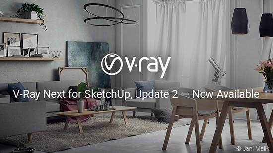 Nya V-Ray Next for SketchUp Update 2 ute nu
