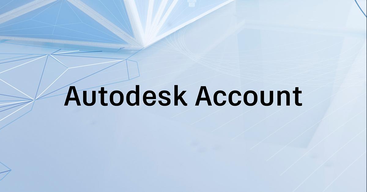 News in Autodesk Account