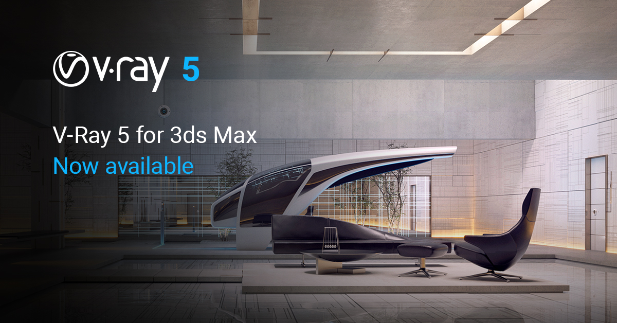 V-Ray 5 for 3ds Max – now available!