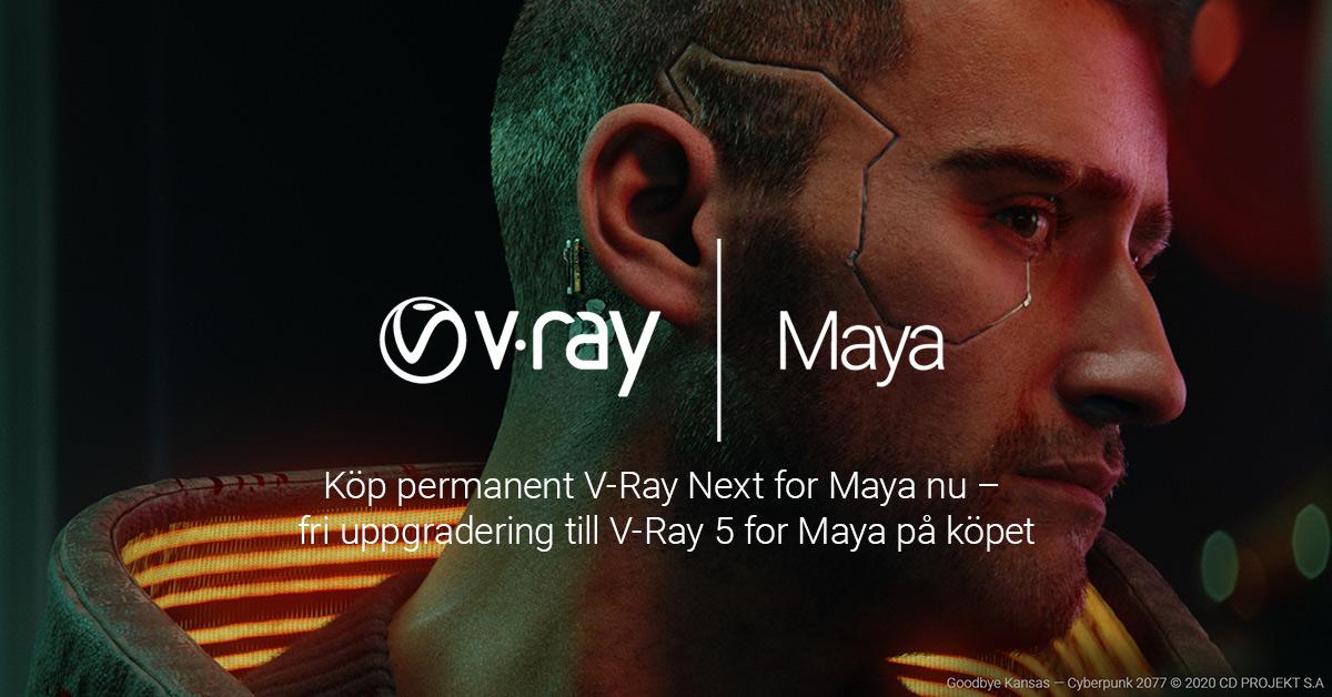 Köp permanent V-Ray Next for Maya nu – V-Ray 5 for Maya ingår