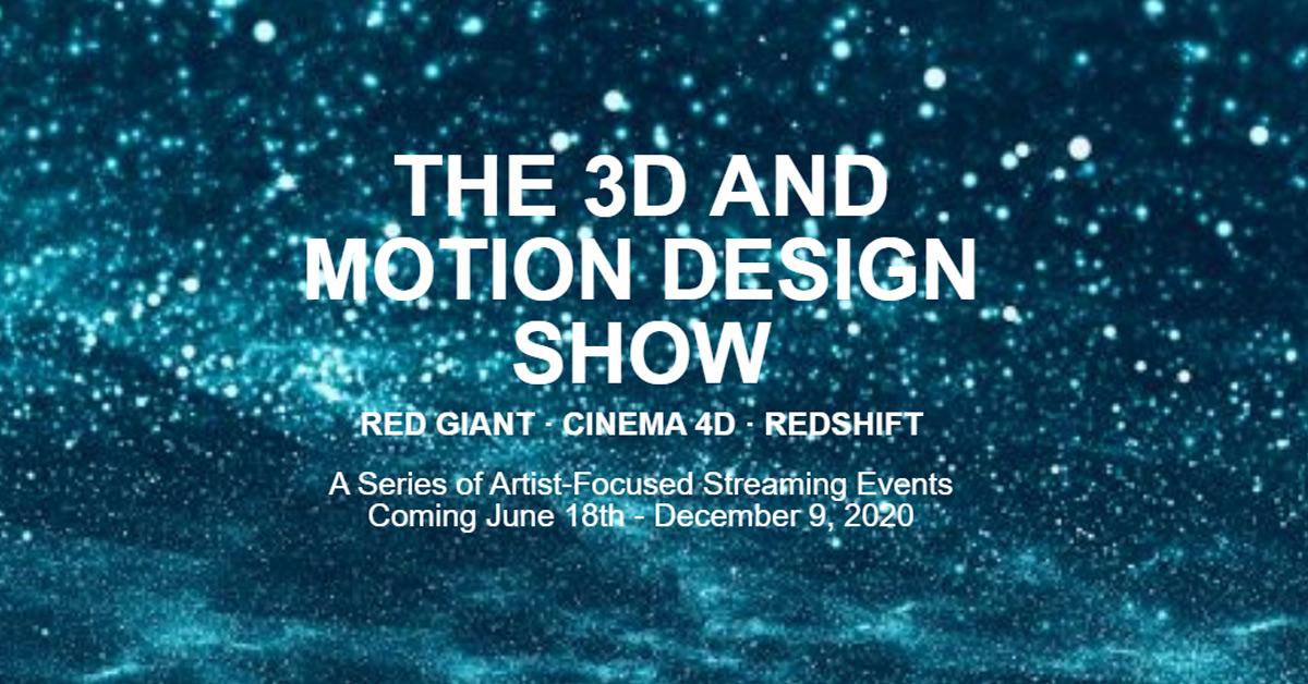 Maxon 3D Motion Design Show online event