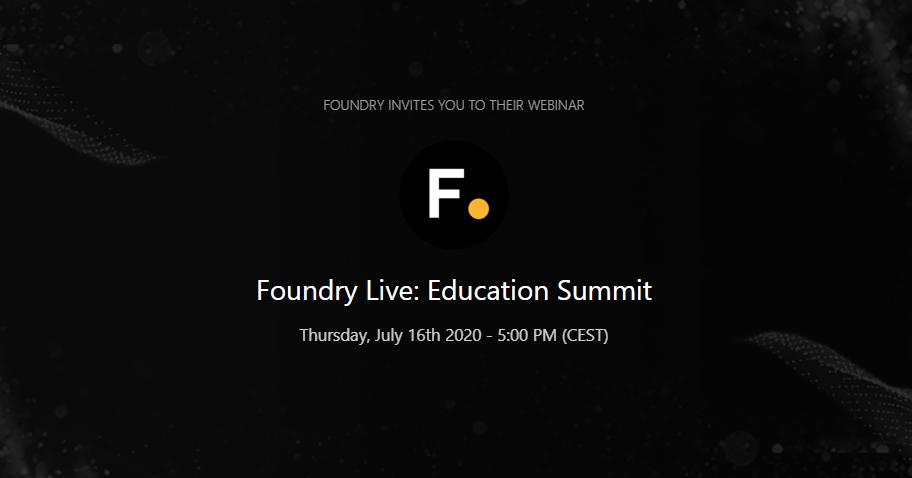 Foundry webinar: Education Summit