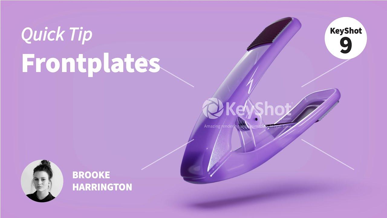 KeyShot Quick Tip: Frontplates