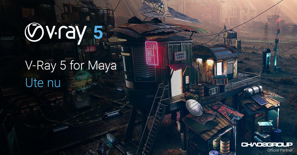 V-Ray 5 for Maya – ute nu!