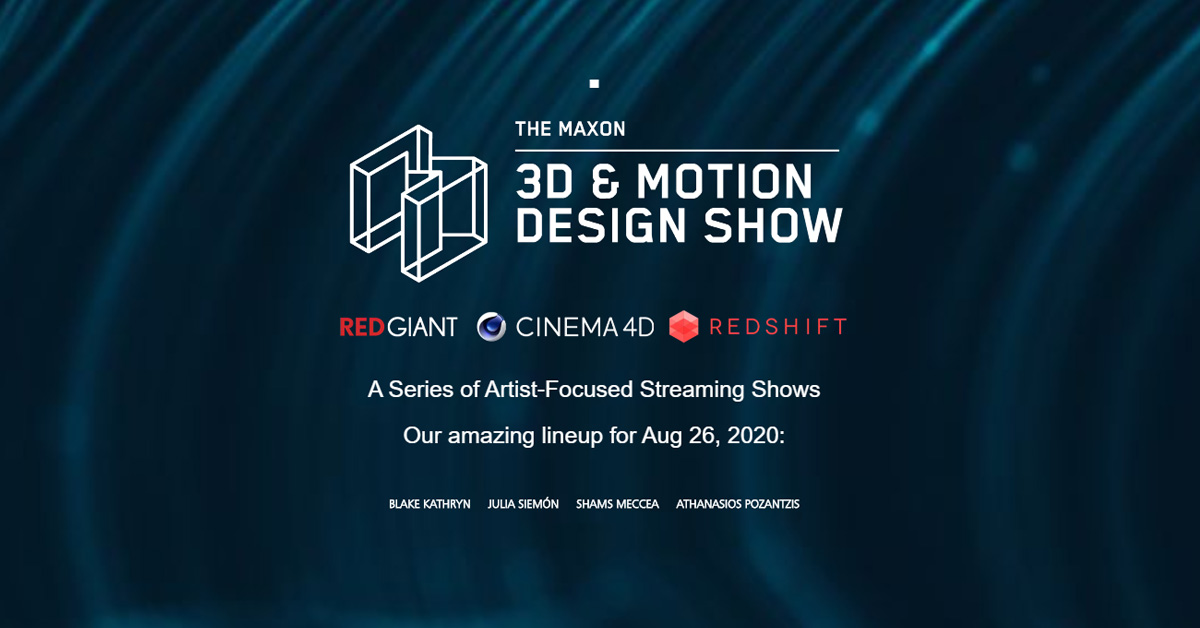 See 3D & Motion Design Show tomorrow Aug 26th