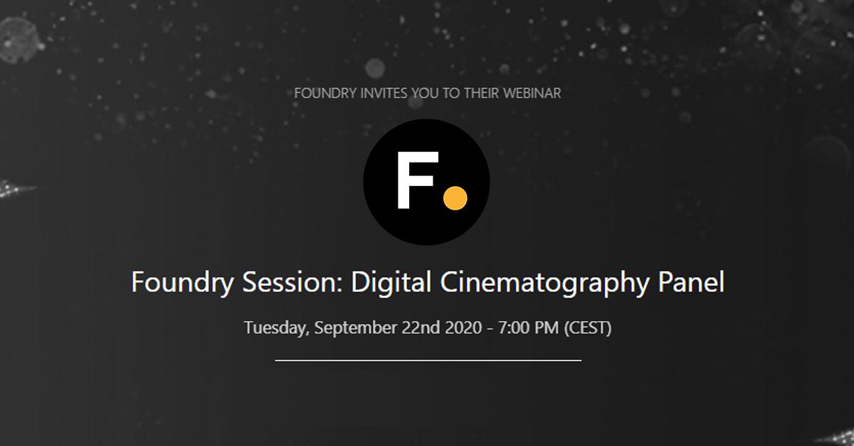 Foundry webinar: Digital Cinematography Panel