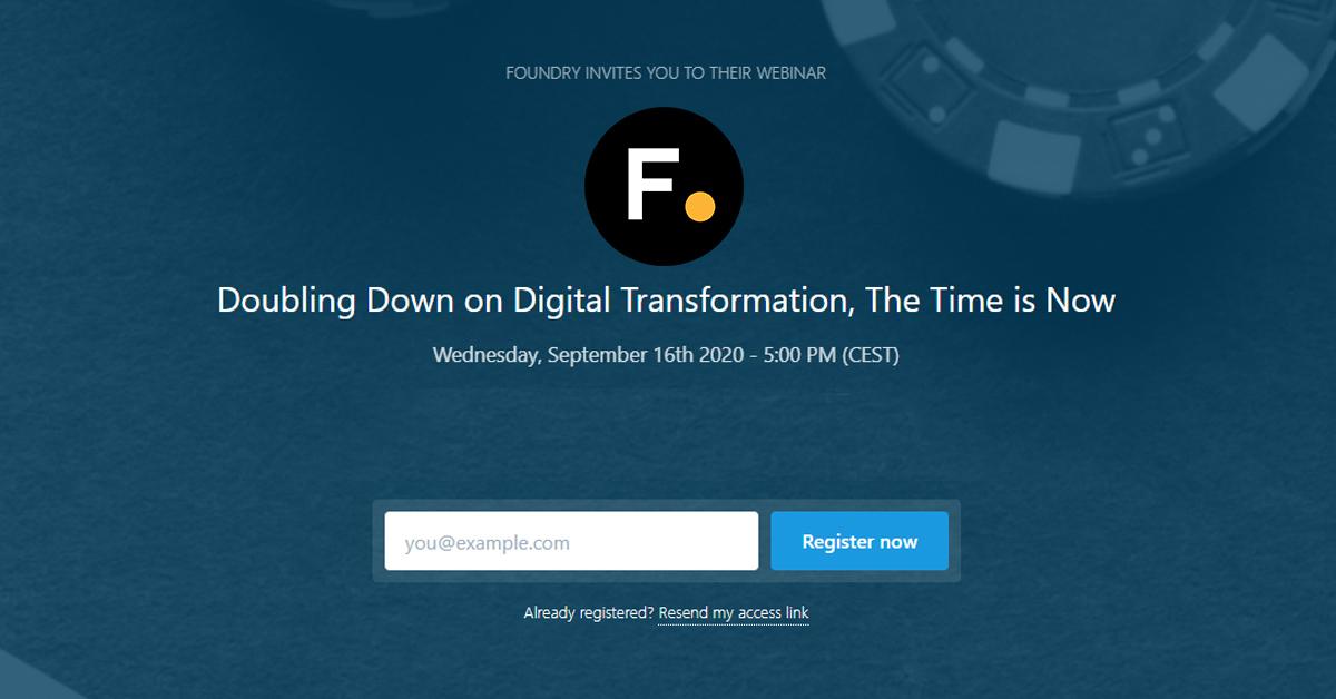 Foundry webinar: Doubling Down on Digital Transformation