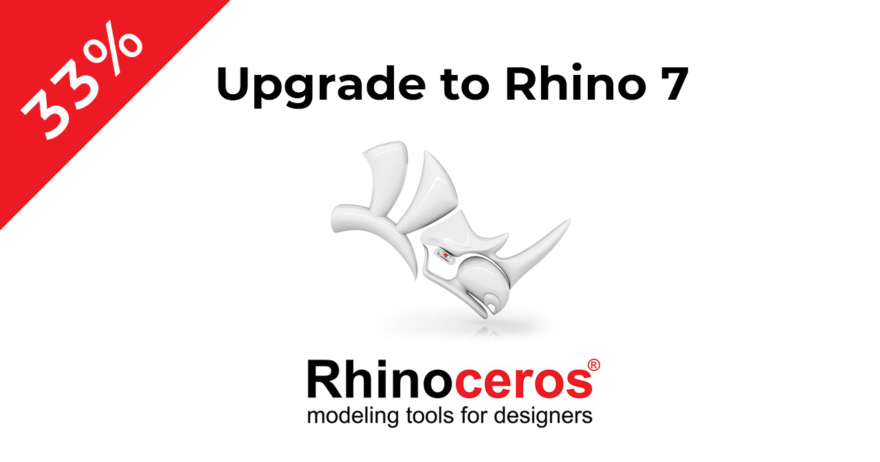 Upgrade to Rhino 7 and get 33% off