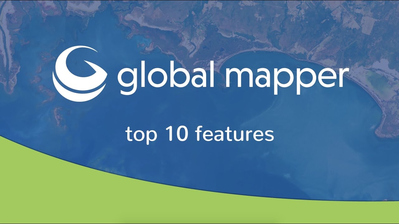 Global Mapper v22.1 out now