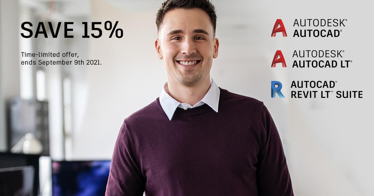 Save 15% on AutoCAD, AutoCAD LT and Revit LT Suite